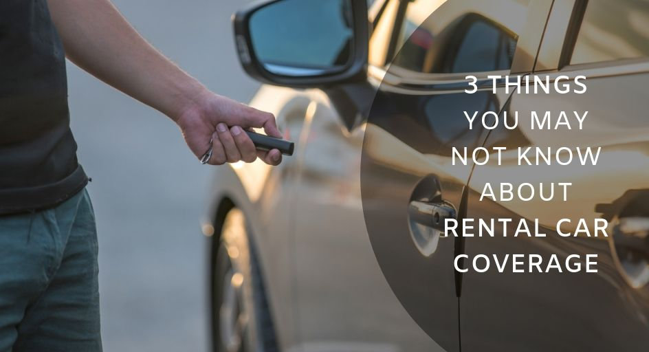 Car Repair Insurance >> 3 Things You May Not Know About Rental Car Coverage Crouch